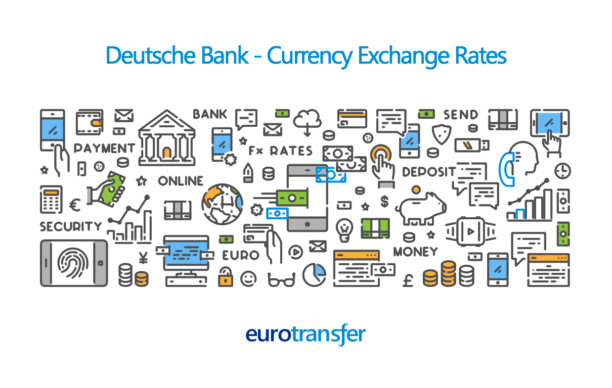 Deutsche Bank Euro Transfer Exchange Rates